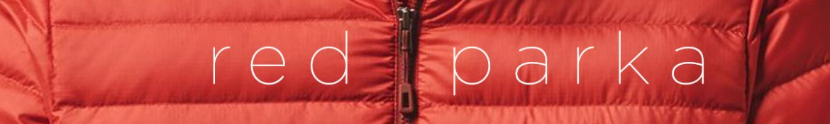 """Red Parka"" • Written and Narrated by Rob Dircks"