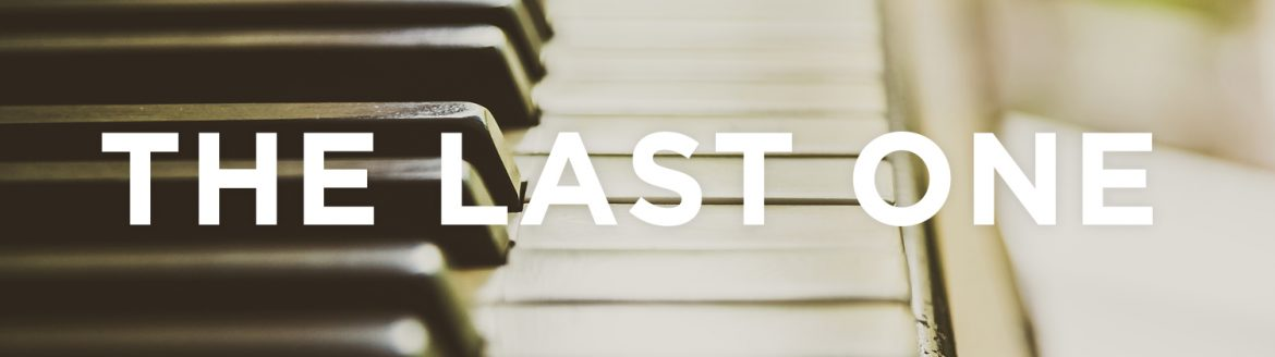 """The Last One"" • Written and Narrated by Rob Dircks"