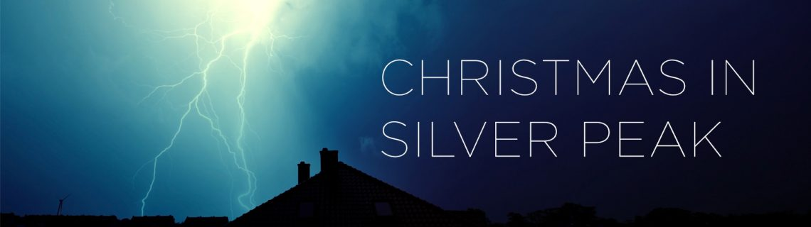 """Christmas in Silver Peak"" • Written and Narrated by Rob Dircks"