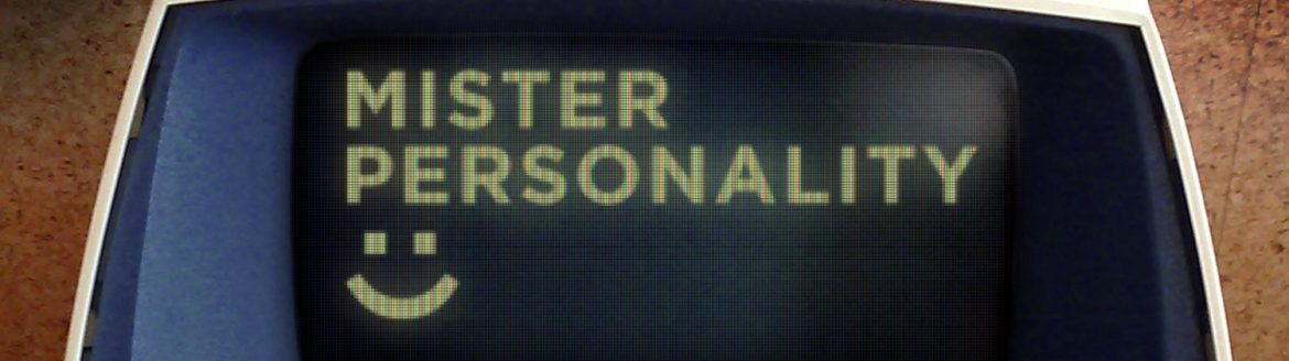 """Mister Personality"" • Written and Narrated by Rob Dircks"